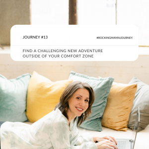 rockingmama journey 13 - find a challenging new adventure